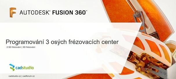 novy-e-learning-kurz-pro-cam-3ose-frezovani-ve-fusion-360